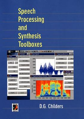 Speech Processing and Synthesis Toolboxes 9780471349594