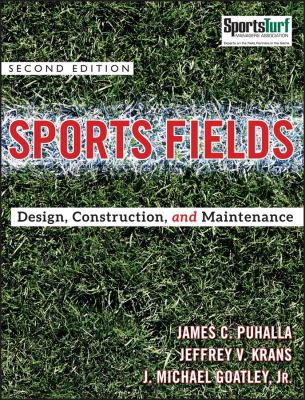 Sports Fields: Design, Construction, and Maintenance 9780470438930