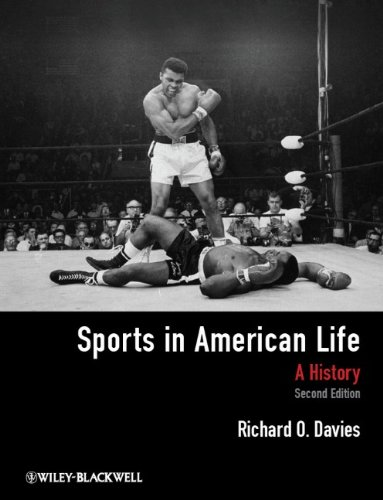 Sports in American Life: A History - 2nd Edition