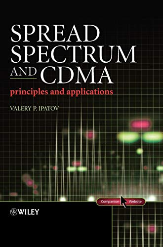 Spread Spectrum and Cdma: Principles and Applications 9780470091784