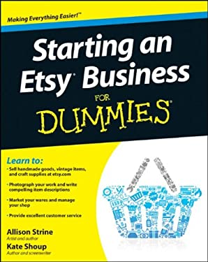 Starting an Etsy Business for Dummies 9780470930670