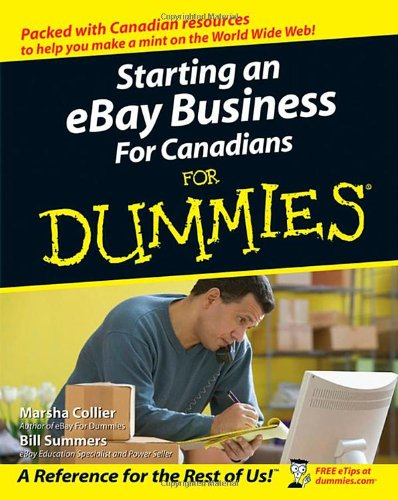 Starting an eBay Business for Canadians for Dummies 9780470839461