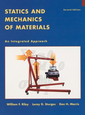 Statics and Mechanics of Materials: An Integrated Approach - 2nd Edition
