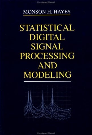 Statistical Digital Signal Processing and Modeling 9780471594314