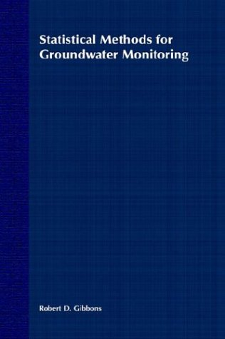 Statistical Methods for Groundwater Monitoring 9780471587071