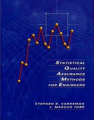 Statistical Quality Assurance Methods for Engineers 9780471159377