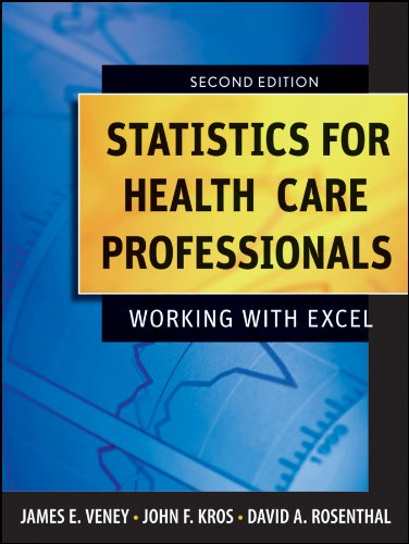 Statistics for Health Care Professionals: Working with Excel 9780470393314
