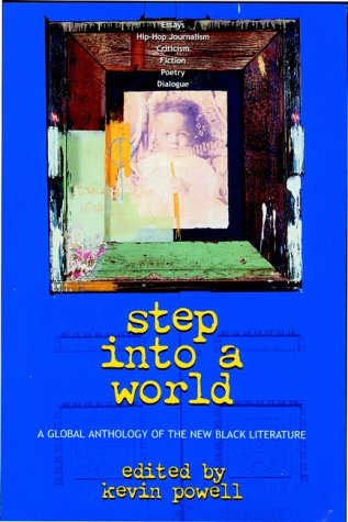 Step Into a World: A Global Anthology of the New Black Literature 9780471380603