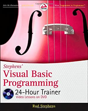 Stephens' Visual Basic Programming 24-Hour Trainer [With DVD] 9780470943359