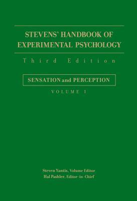 Stevens' Handbook of Experimental Psychology, Sensation and Perception