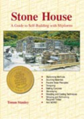Stone House: A Guide to Self-Building with Slipforms 9780473099701