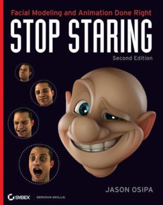 Stop Staring: Facial Modeling and Animation Done Right [With CD-ROM] 9780471789208