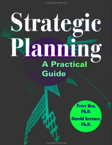 Strategic Planning: A Practical Guide 9780471291978