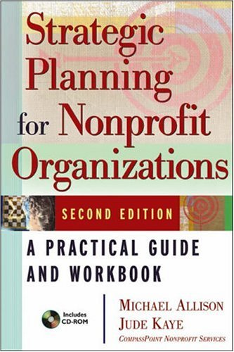 Strategic Planning for Nonprofit Organizations: A Practical Guide and Workbook 9780471445814
