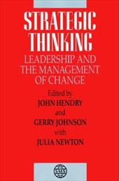 Strategic Thinking: Leadership and the Management of Change