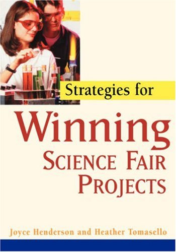 Strategies for Winning Science Fair Projects 9780471419570