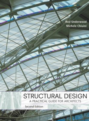 Structural Design: A Practical Guide for Architects 9780471789048