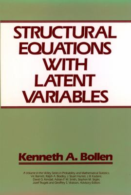 Structural Equations with Latent Variables 9780471011712