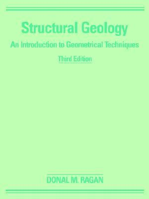 Structural Geology: An Introduction to Geometrical Techniques 9780471080435