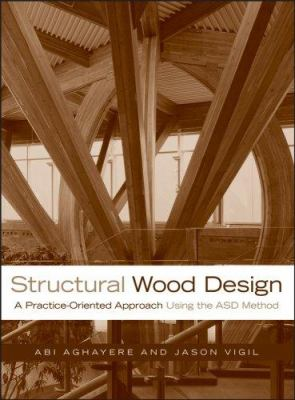 Structural Wood Design : A Practice-Oriented Approach