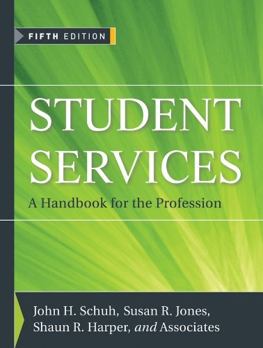 Student Services: A Handbook for the Profession 9780470454985