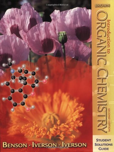 Student Solutions Guide to Accompany Introduction to Organic Chemistry 9780470004050
