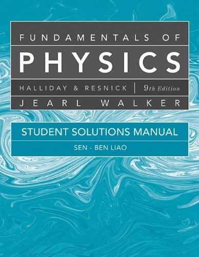 Fundamentals of Physics, Student Solutions Manual