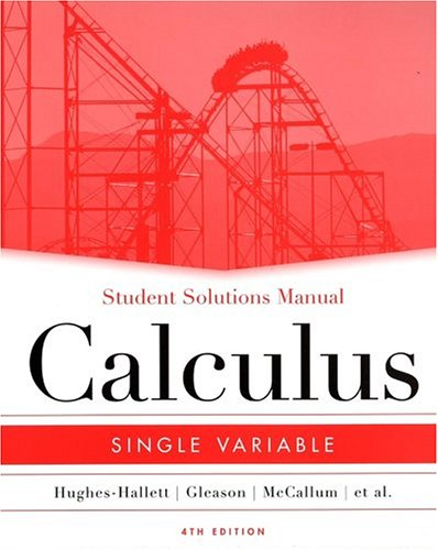 Student Solutions Manual to Accompany Calculus: Single Variable 9780471659976