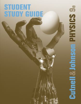Student Study Guide to Accompany Physics 9780470879559