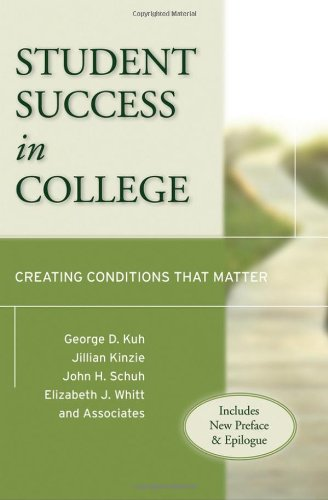 Student Success in College: Creating Conditions That Matter 9780470599099