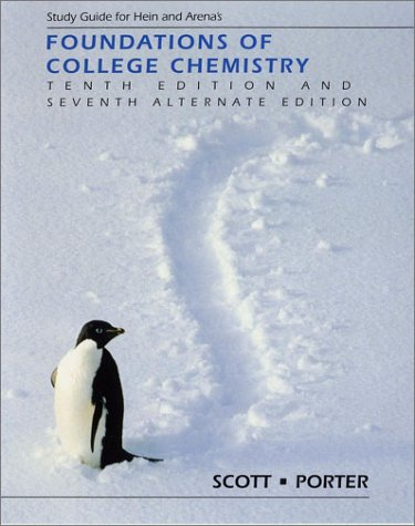 Study Guide for Hein and Arena's Foundations of College Chemistry 9780470001394