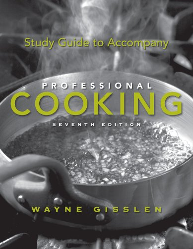 Study Guide to Accompany Professional Cooking 9780470197516