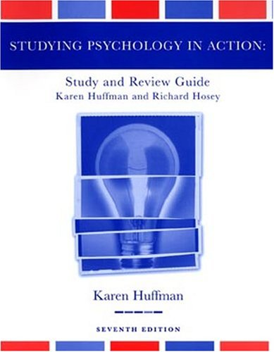 Study Guide to Accompany Psychology in Action, 7th Edition 9780471454908