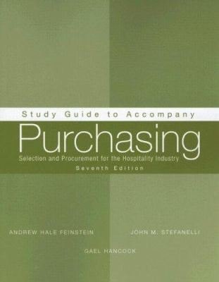 Study Guide to Accompany Purchasing: Selection and Procurement for the Hospitality Industry 9780470140543