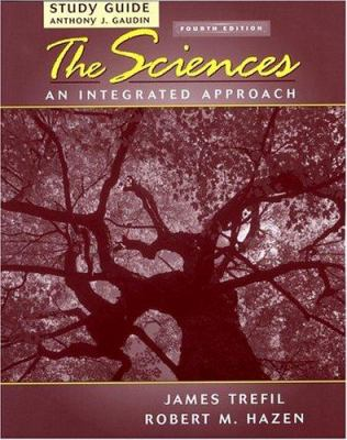Study Guide to Accompany the Sciences: An Integrated Approach, 4th Edition 9780471449188