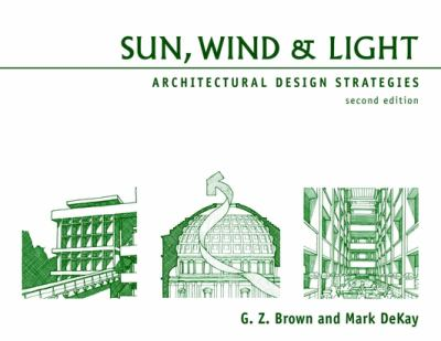 Sun, Wind & Light: Architectural Design Strategies 9780471348771