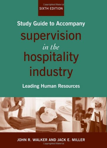 Supervision in the Hospitality Industry: Leading Human Resources 9780470284728
