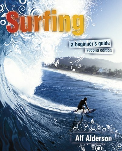Surfing Surfing: A Beginner's Guide a Beginner's Guide 9780470516546