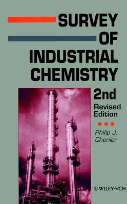 Survey of Industrial Chemistry 9780471187981
