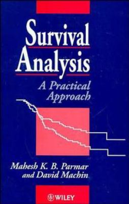 Survival Analysis: A Practical Approach 9780471936404