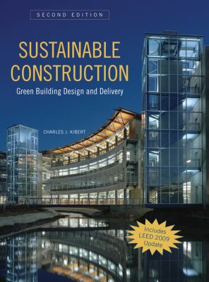 Sustainable Construction: Green Building Design and Delivery 9780470114216
