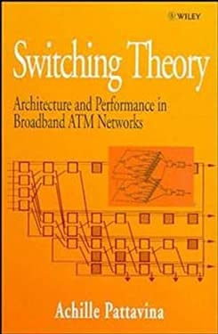 Switching Theory, Architectures and Performance in Broadband ATM Networks 9780471963387