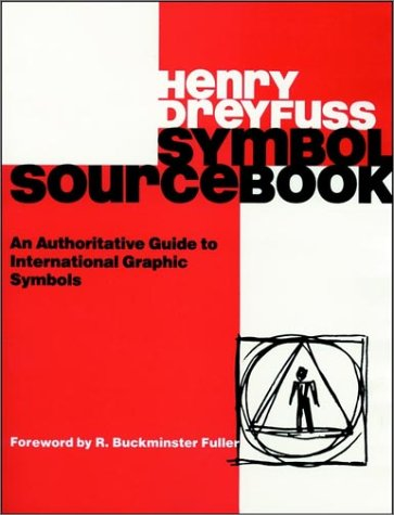 Symbol Sourcebook: An Authoritative Guide to International Graphic Symbols 9780471288725