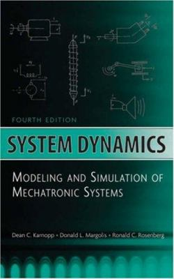 System Dynamics: Modeling and Simulation of Mechatronic Systems 9780471709657