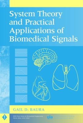 System Theory and Practical Applications of Biomedical Signals 9780471236535