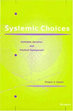 Systemic Choices: Nonlinear Dynamics and Practical Management 9780472110490