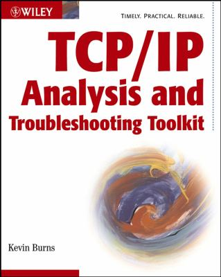 TCP/IP Analysis and Troubleshooting Toolkit 9780471429753