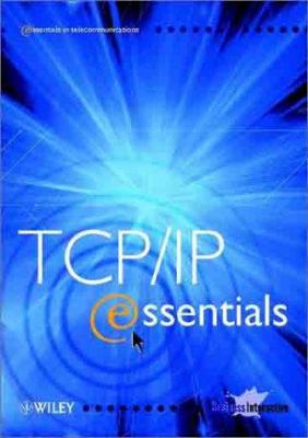TCP/IP Essentials CD-ROM [With CDROM] 9780470853528