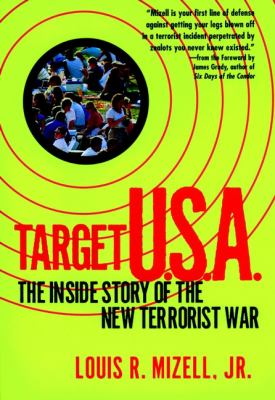 Target U S A: : The Inside Story of the New Terrorist War 9780471178293