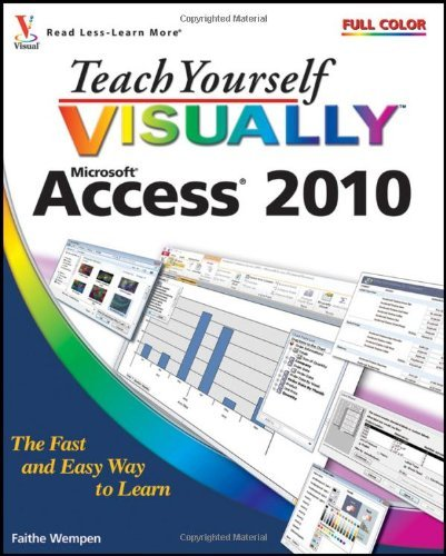 Teach Yourself Visually Access 2010 9780470577653